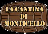 La Cantina di Monticello ~ Vini Sfusi